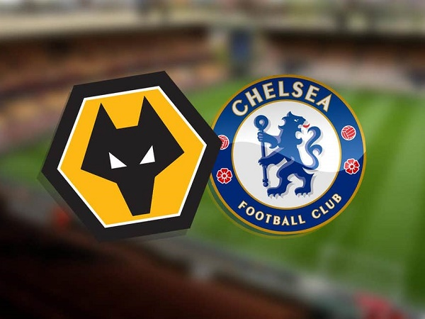 Link Sopcast Wolves vs Chelsea, 21h00 ngày 14/09